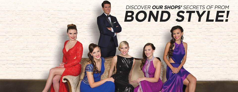 a group of highschool kids dresses for prom with the tagline: discover our shops secrets of prom bond style. click here.
